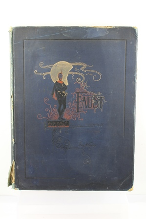 GOETHES FAUST, translated by Dr. John Anster, illustrated by Frank M. Gregory, published by George Redway, London 1890, bound in decoratively embossed blue boards, having colour plate illustrations, large format, limited edition 198/265, 52cm x 39cm