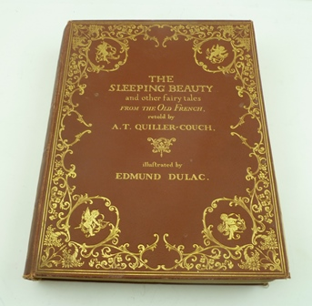 THE SLEEPING BEAUTY AND OTHER FAIRY TALES, retold by Sir Arthur Quiller Couch, illustrated by Edmund Dulac, published by Hodder & Stoughton, London, colour plates printed by Henry Stone & Son Ltd., Banbury, in gilt tooled deep red cloth hard binding, presentation inscription George from Chloe 1910